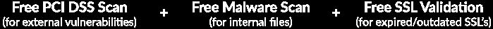 Trust Guard - Free PCI DSS Scan, Free Malware scan, FREE SSL Validation